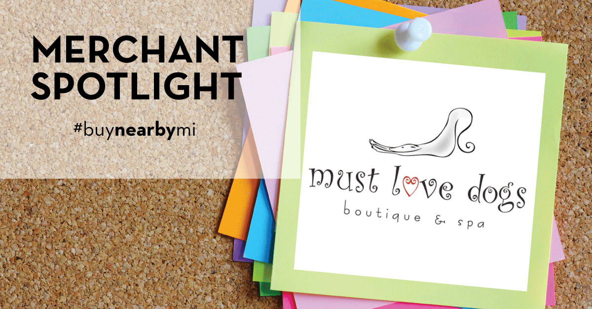Merchant Spotlight: Must Love Dogs Boutique And Spa